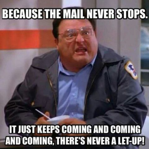 the mail never stops meme